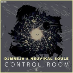 DJMreja - Control Room ft. Neuvikal Soule